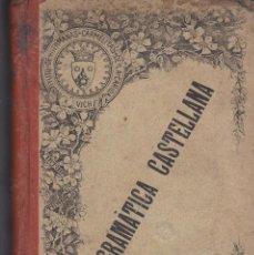 Libros antiguos: GRAMATICA CASTELLANA PARA LOS COLEGIOS DE LAS HERMANAS CARMELITAS DE LA CARIDAD. Lote 196190470