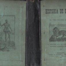 Libros antiguos: TEODORO BARÓ : HISTORIA DE ESPAÑA (BASTINOS, 1891). Lote 196325317