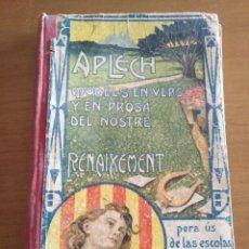 Livros antigos: APLECH MODELS EN VERS Y EN PROSA CATALUNYA ANTON BUSQUETS Y PUNSET 1906 GERONA CIENCIA I LITERATURA. Lote 196630912