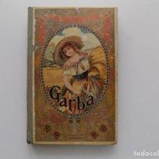 Libros antiguos: LIBRERIA GHOTICA. MOSSEN LLUIS G. PLA. GARBA. ANTOLOGIA DE LES LLETRES CATALANES.1915.DALMAU CARLES. Lote 196820493