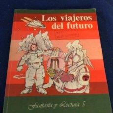 Libros antiguos: LOS VIAJEROS DEL FUTURO/FANTASIA Y LECTURA 5 SANTILLANA NUEVO DE ALMACEN NUEVO¡¡¡¡¡¡¡¡¡¡. Lote 197308855