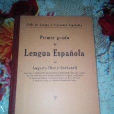 Libros antiguos: CICLO DE LENGUA ESPAÑOLA PRIMER GRADO PILAR DIEZ CASTELLANOS 1934. Lote 197879857