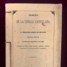 Libros antiguos: GRAMÁTICA DE LA LENGUA CASTELLANA, DE FERNANDO GÓMEZ DE SALAZAR - MADRID 1874. Lote 198692573