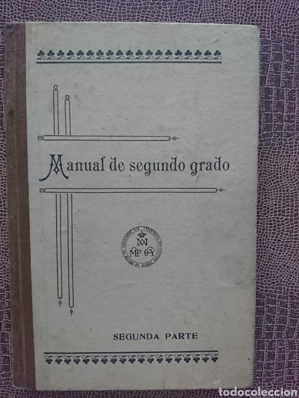 MANUAL DE SEGUNDO GRADO (Libros Antiguos, Raros y Curiosos - Libros de Texto y Escuela)