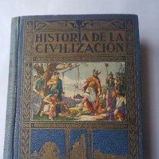 Libros antiguos: HISTORIA DE LA CIVILIZACIÓN - EDITORIAL RAMON SOPENA -BARCELONA.. 1942. TAPA DURA. 878 PAGINAS.. Lote 199345836