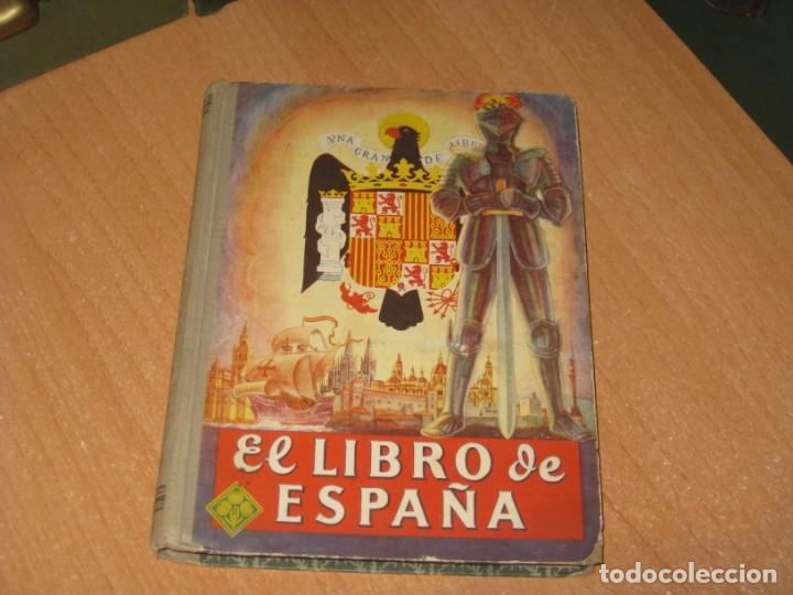 EL LIBRO DE ESPAÑA (Libros Antiguos, Raros y Curiosos - Libros de Texto y Escuela)