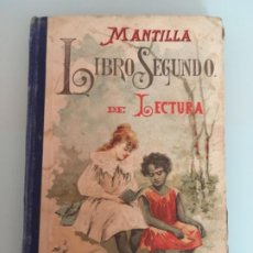 Libros antiguos: MANTILLA LIBRO SEGUNDO,SATURNINO CALLEJA 1902. Lote 199996577