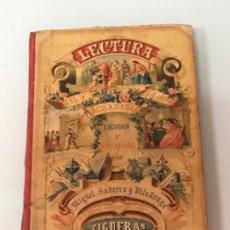 Libros antiguos: LECTURA , MIGUEL SADERRA. ED. BASTINOS 1903. Lote 199996852