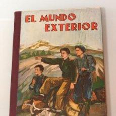 Libros antiguos: EL MUNDO EXTERIOR MANUEL MARINEL.LO ED ELZEVIRIANA 1947. Lote 199997371