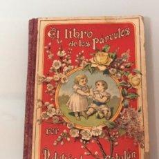 Libros antiguos: EL LIBRO DE LOS PÁRVULOS ED ELZEVIRIANA 1929. Lote 199998276