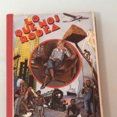 Libros antiguos: LO QUE NOS RODEA MANUEL MARINELLO. Lote 199999736