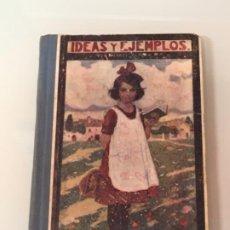 Libros antiguos: IDEAS Y EJEMPLOS ED YAGÜES 1933. Lote 200002758