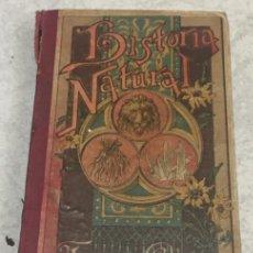 Libros antiguos: HISTORIA NATURAL - (EXPLICADA A LOS NIÑOS) - FAUSTINO PALUZIE EDITORES, BARCELONA, 1908. Lote 200270981