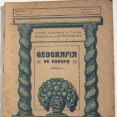 Libros antiguos: GEOGRAFÍA DE EUROPA LIBRO II. Lote 200356662