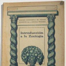 Libros antiguos: INTRODUCCIÓN A LA ZOOLOGÍA. Lote 200356665