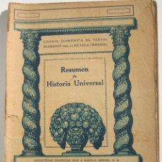Libros antiguos: RESUMEN DE HISTORIA UNIVERSAL. Lote 200356666
