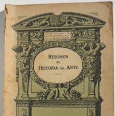 Libros antiguos: RESUMEN DE HISTORIA DEL ARTE. Lote 200356680