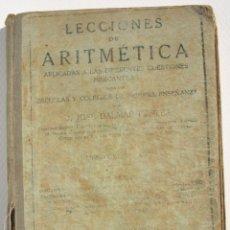 Libros antiguos: LECCIONES DE ARITMÉTICA 1A PARTE - JOSÉ DALMAU CARLES. Lote 200360276