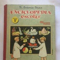 Libros antiguos: ENCICLOPEDIA ESCOLAR. GRADO 1º - POR MANUEL ANTONIO ARIAS - RODRIGUEZ. BURGOS. Lote 200784173