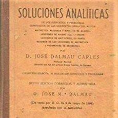 Libros antiguos: SOLUCIONES ANALITICAS - LIBRO DEL MAESTRO - D. JOSE DALMAU CARLES. Lote 194506016