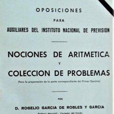Libros antiguos: LECCIONES DE ARITMÉTICA Y COLECCIÓN DE PROBLEMAS PARA OPOSICIONES A AUXILIAR DEL I.N.P.. Lote 194774715