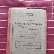Libros antiguos: GRAMMAIRE FRANCAISE. Lote 201680107