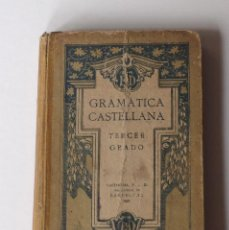 Libros antiguos: GRAMATICA CASTELLANA TERCER GRADO 1921-1922. EDITORIAL FTD. Lote 201929958