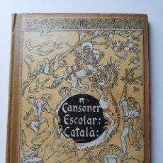 Libros antiguos: CANSONER ESCOLAR CATALÀ. Lote 203133331