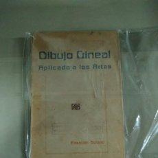 Libros antiguos: 1.904 DIBUJO LINEAL APLICADO A LAS ARTES - EZEQUIEL SOLANA. Lote 203750175