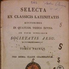 Livros antigos: SELECTA EX CLASSICIS LATINITATIS AUCTORIBUS. MADRID, 1827. TOMO 1. Lote 204453527