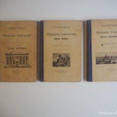 Libros antiguos: COMPENDIO DE HISTORIA UNIVERSAL 3 VOLS. (ANTIGUA / MEDIA / MODERNA), LIBRERÍA RELIGIOSA, BCN 1914-15. Lote 205172066