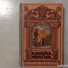 Libros antiguos: ESPAÑA, MI PATRIA. Lote 205872321