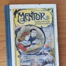 Libros antiguos: MENTOR SEGUNDO GRADO DE LECTURA MANUSCRITA. JUAN RUIZ ROMERO 1923. Lote 205886175
