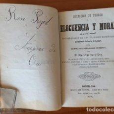 Libros antiguos: COLECCION DE TROZOS DE ELOCUENCIA Y MORAL. D. JOSE FIGUERAS Y PEY. PORVENIR 1849. Lote 205886266