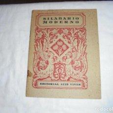 Libros antiguos: SILABARIO MODERNO.EDITORIAL LUIS VIVES.ZARAGOZA 1939. Lote 206280566