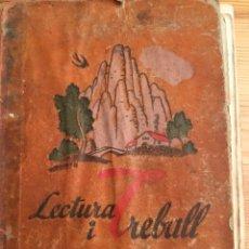 Libros antiguos: LECTURA I TREBALL. JOAQUIM PLA CARGOL. DIBUIXOS DE J. NARRO I J. M. PLA. DALMAU CARLES PLA, 1935. Lote 206285950
