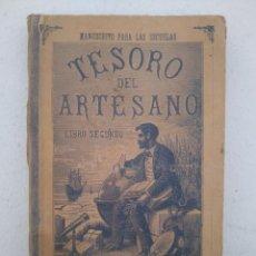 Livres anciens: TESORO DEL ARTESANO - LIBRO SEGUNDO - AÑO 1917 (LIBRERIA DE PERLADO) - 215 PAGINAS.. Lote 206420630