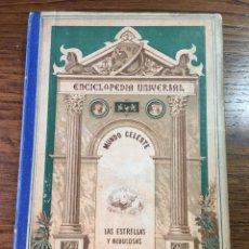 Libros antiguos: LIBRO ESCUELA MUNDO CELESTE SIDERAL ENCICLOPEDIA UNIVERSAL Y NEBULOSAS BASTINOS EDITORES 1878. Lote 206462431