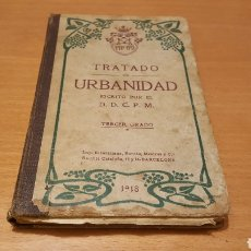 Libros antiguos: TRATADO DE URBANIDAD 1918. Lote 206588137