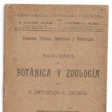Libros antiguos: NOCIONES DE BOTANICA Y ZOOLOGIA POR D. VICTORIANO F. ESCARZA 1905. Lote 207025320