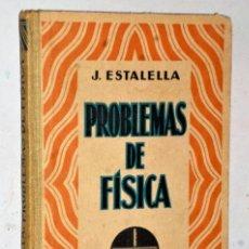 Libros antiguos: PROBLEMAS DE FÍSICA. Lote 207789316