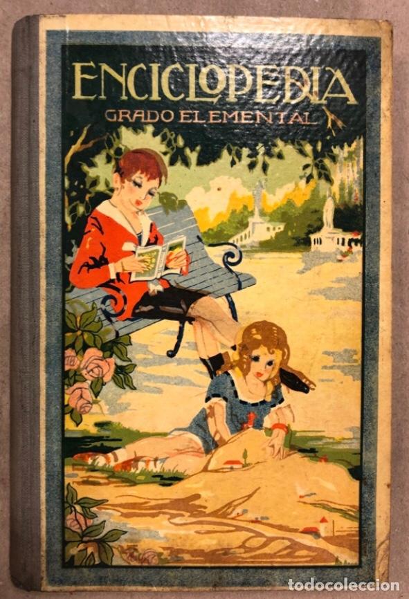 ENCICLOPEDIA CÍCLICO-PEDAGÓGICA (GRADO ELEMENTAL). JOSÉ DALMAU CARLES 1926. (Libros Antiguos, Raros y Curiosos - Libros de Texto y Escuela)
