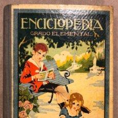 Libros antiguos: ENCICLOPEDIA CÍCLICO-PEDAGÓGICA (GRADO ELEMENTAL). JOSÉ DALMAU CARLES 1926.. Lote 208323096
