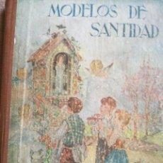 Libri antichi: MODELOS DE SANTIDAD. Lote 208450366
