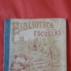 Libri antichi: BIBLIOTECA DE LAS ESCUELAS - CALLEJA - 1901. Lote 208576337