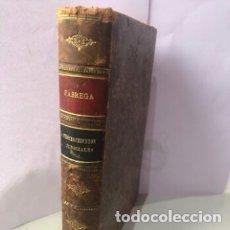 Libros antiguos: LECCIONES DE PROCEDIMIENTOS JUDICIALES FABREGA Y CORTÉS 1928. Lote 208690626