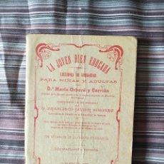 Libros antiguos: LA JOVEN BIEN EDUCADA LECCIONES DE URBANIDAD, MARÍA ORBERÁ Y CARRIÓN, 1922 VALENCIA. Lote 208693872
