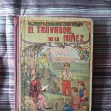 Libros antiguos: EL TROVADOR DE LA NIÑEZ, PILAR PASCUAL DE SANJUAN BARCELONA 1923. Lote 208907530