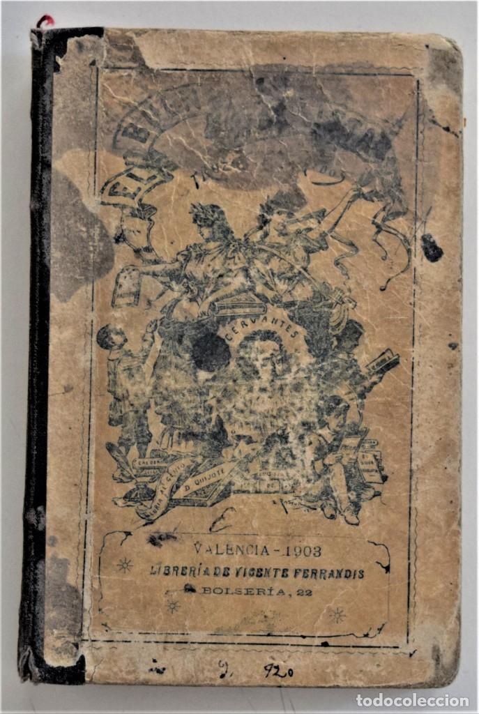 EL BUEN HABLISTA, COLECCIÓN DE TROZOS ESCOGIDOS EN PROSA Y VERSO - VALENCIA 1904 (Libros Antiguos, Raros y Curiosos - Libros de Texto y Escuela)