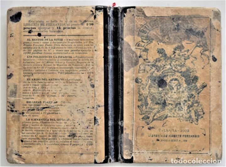 Libros antiguos: EL BUEN HABLISTA, COLECCIÓN DE TROZOS ESCOGIDOS EN PROSA Y VERSO - VALENCIA 1904 - Foto 2 - 209039161
